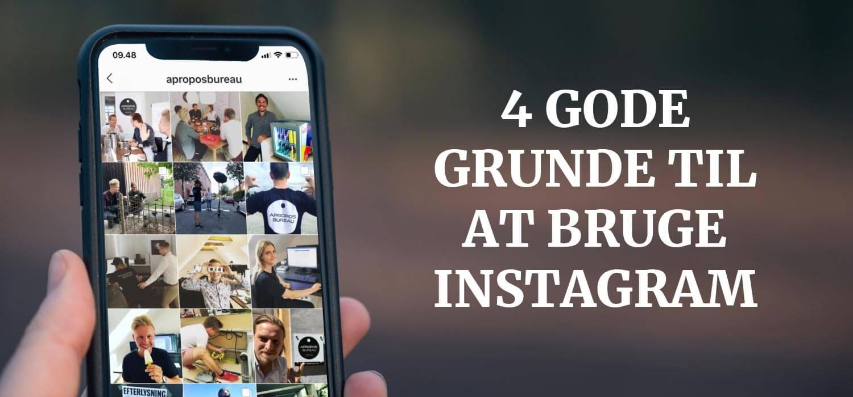 4 gode grunde til at bruge Instagram