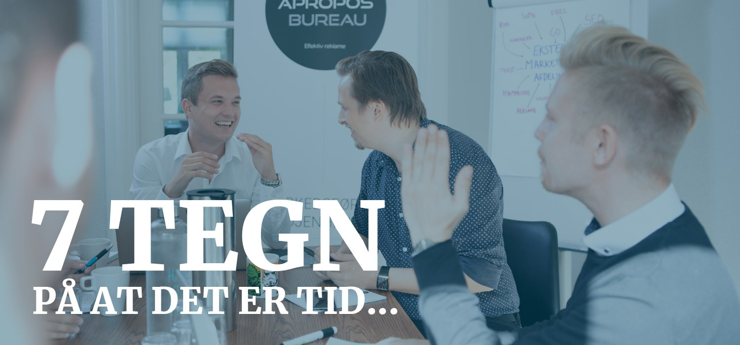 7 TEGN PÅ AT DET ER TID TIL AT FÅ EN EKSTERN MARKETINGAFDELING